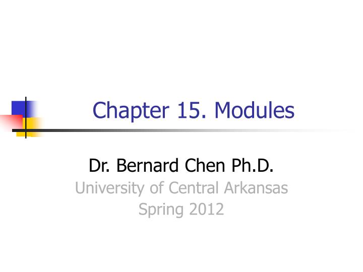 Chapter 15 modules