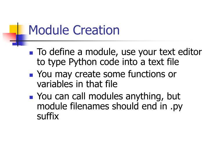 Module Creation