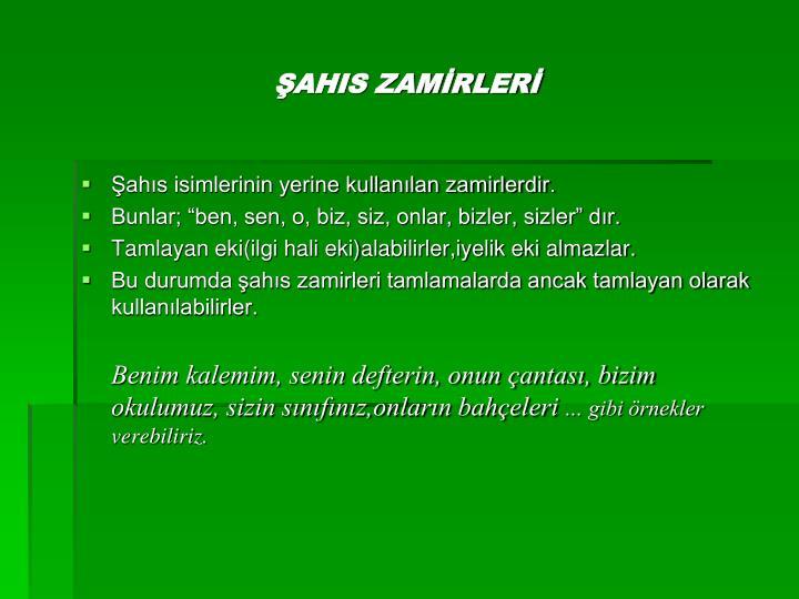 ŞAHIS ZAMİRLERİ