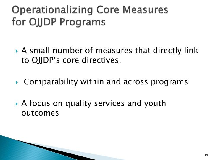 Operationalizing Core Measures for OJJDP Programs