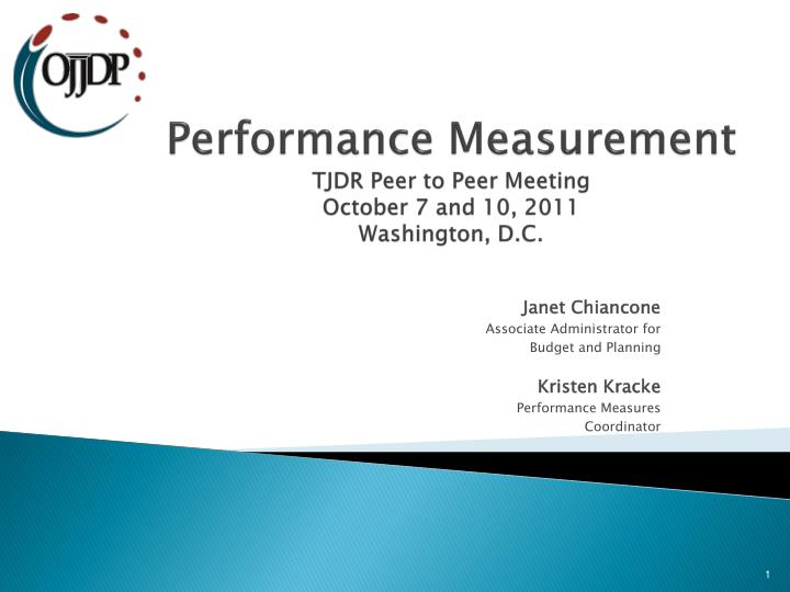 Performance measurement tjdr peer to peer meeting october 7 and 10 2011 washington d c