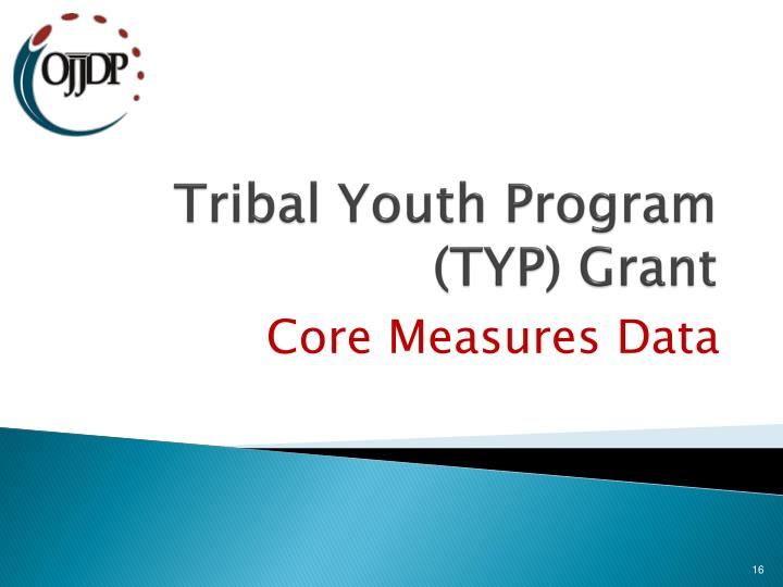 Tribal Youth Program (TYP) Grant
