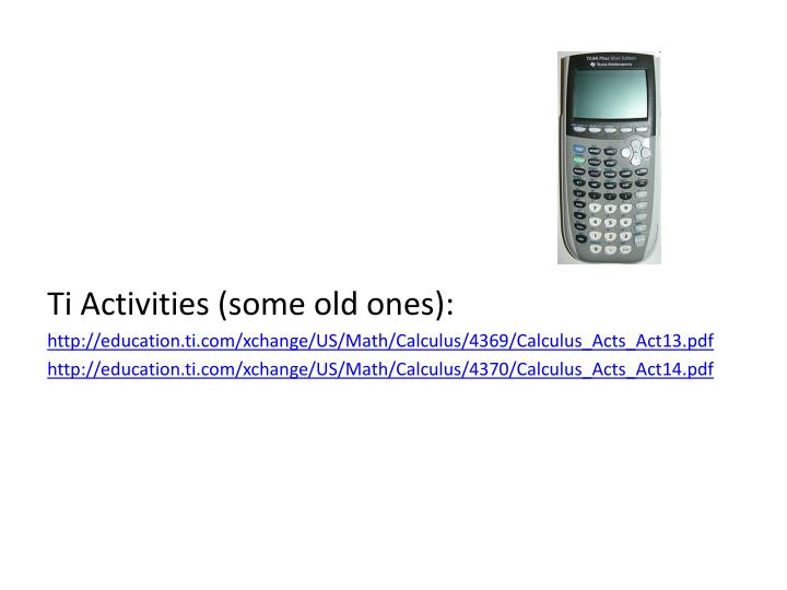 Ti Activities (some old ones):