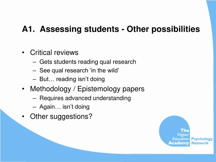 A1.  Assessing students - Other possibilities