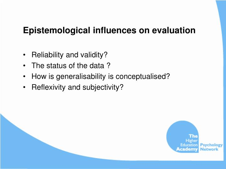 Epistemological influences on evaluation