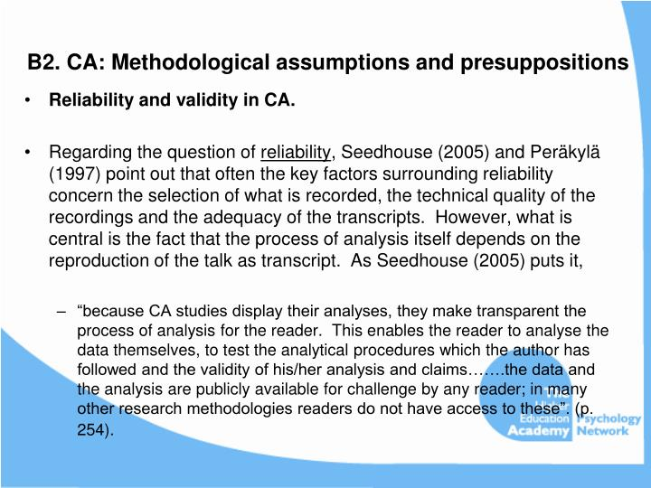 B2. CA: Methodological assumptions and presuppositions