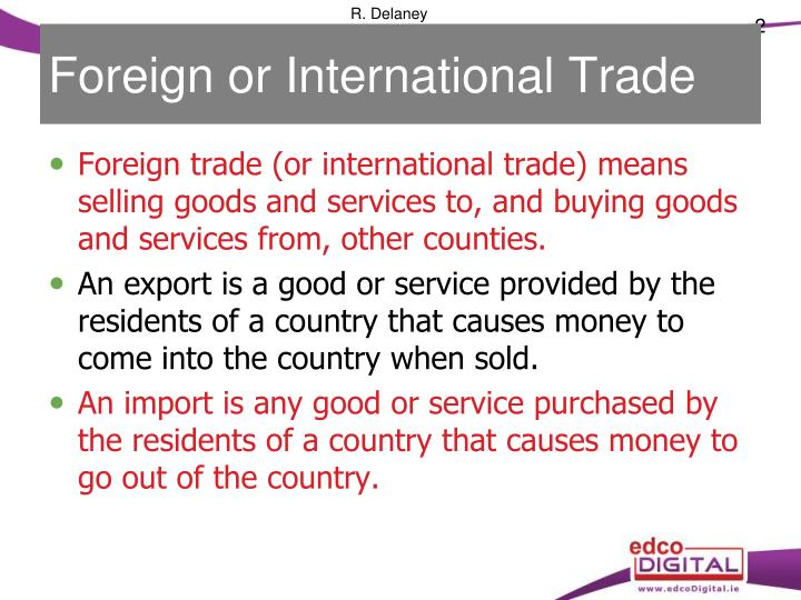 Foreign or International Trade