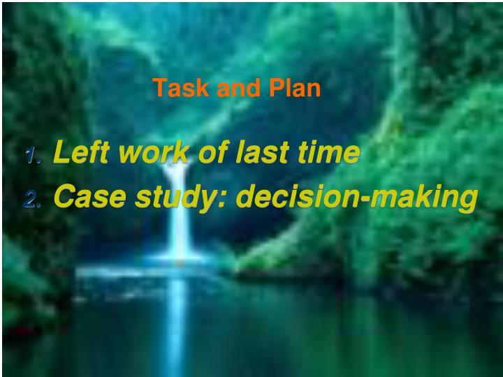 Task and Plan