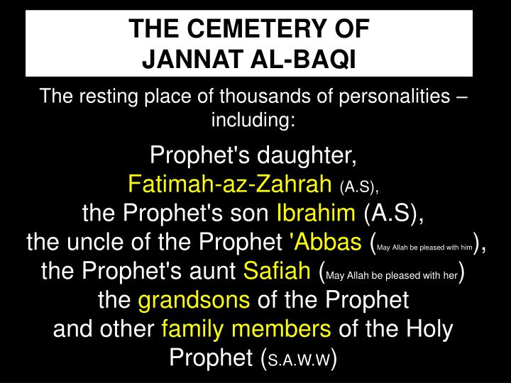 THE CEMETERY OF              JANNAT AL-BAQI