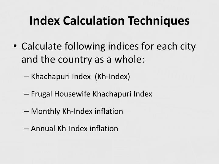 Index Calculation Techniques