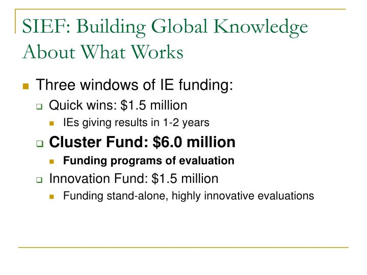 SIEF: Building Global Knowledge About What Works