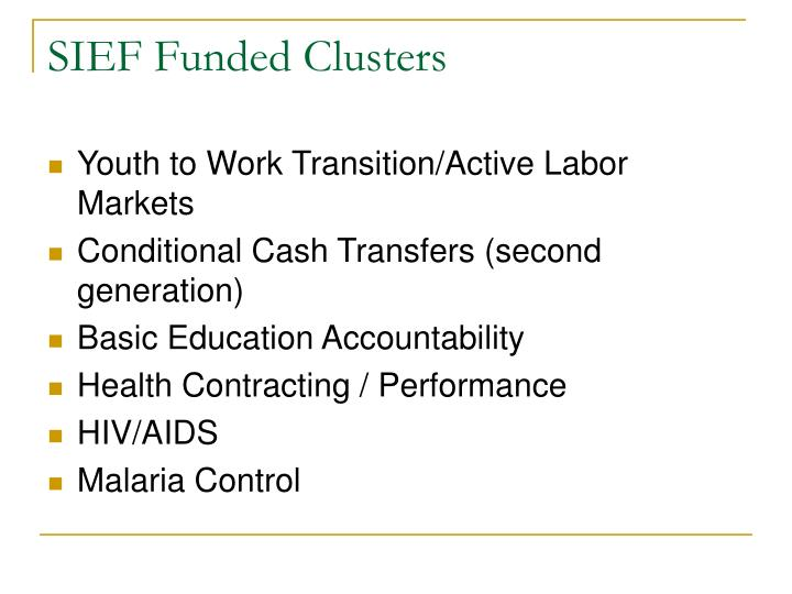 SIEF Funded Clusters