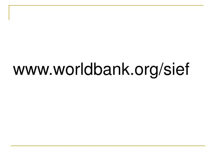 www.worldbank.org/sief