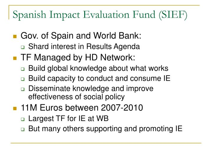 Spanish Impact Evaluation Fund (SIEF)