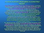 a face europa nseamn a construi pacea