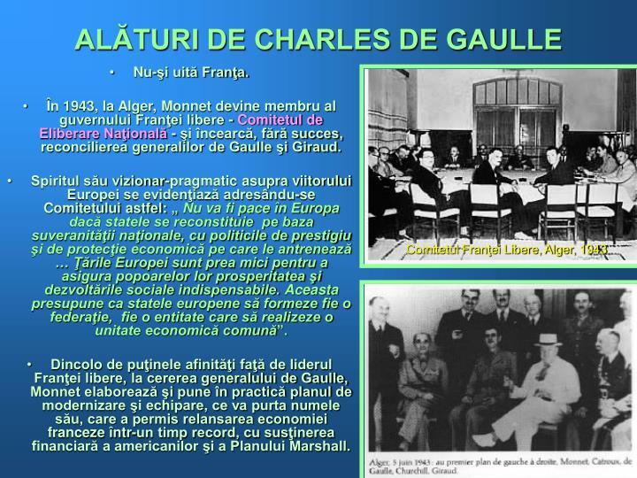 ALĂTURI DE CHARLES DE GAULLE