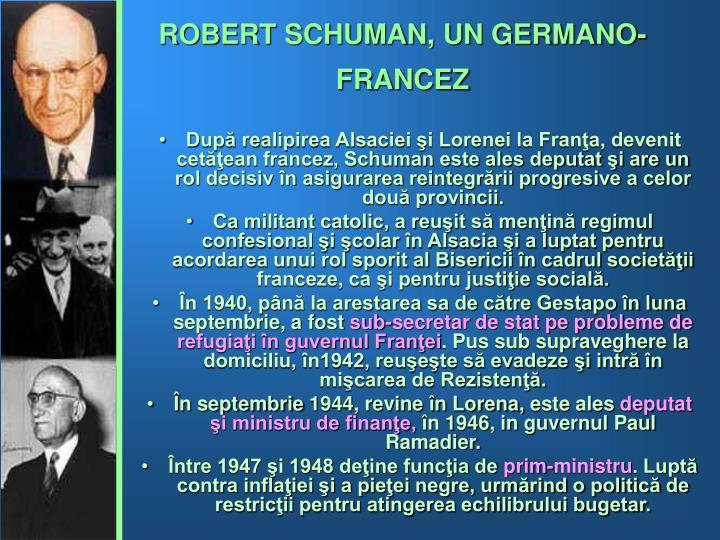 ROBERT SCHUMAN, UN GERMANO-FRANCEZ