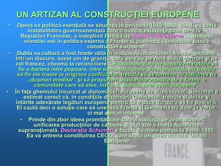 UN ARTIZAN AL CONSTRUCŢIEI EUROPENE