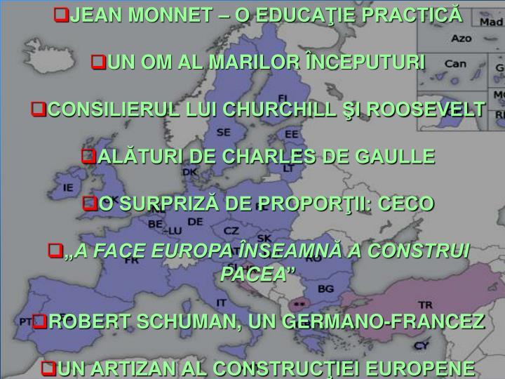 JEAN MONNET – O EDUCAŢIE PRACTICĂ