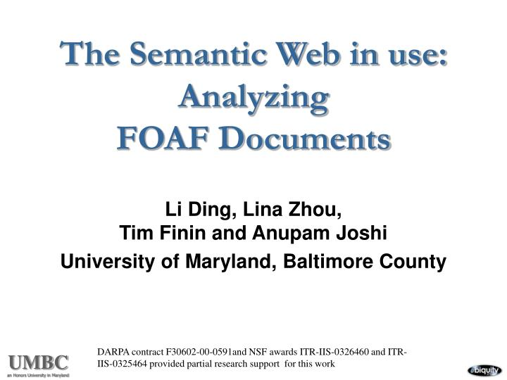 The semantic web in use analyzing foaf documents