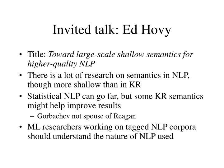 Invited talk: Ed Hovy