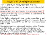analysis of the gvb singlet wavefunction