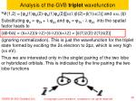 analysis of the gvb triplet wavefunction