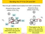 bonding the 2 nd h to ch and sih1