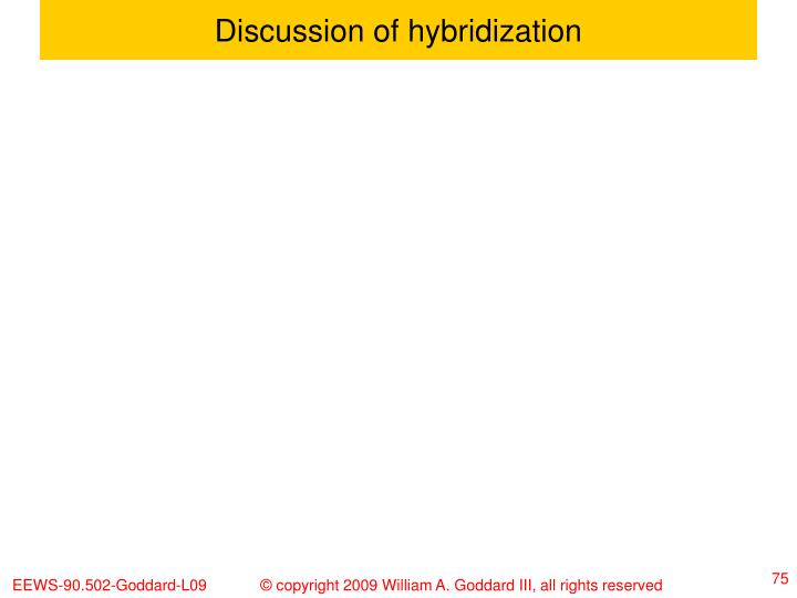 Discussion of hybridization