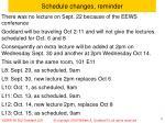 schedule changes reminder