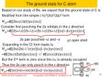 the ground state for c atom