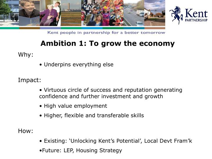 Ambition 1: To grow the economy