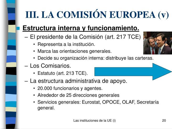 III. LA COMISIÓN EUROPEA (