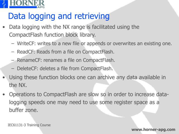 Data logging and retrieving