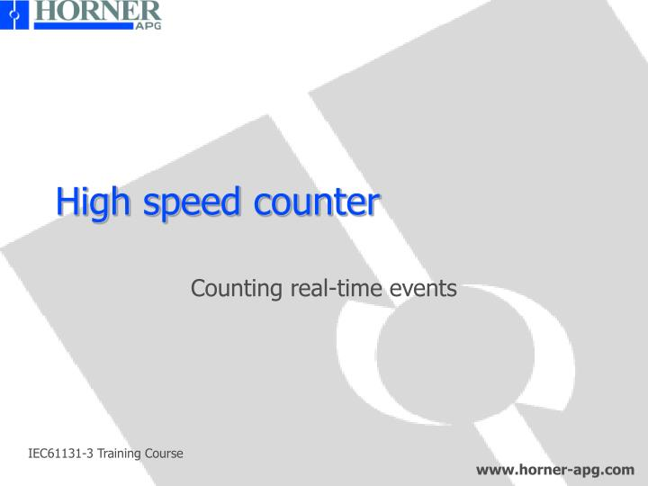 High speed counter
