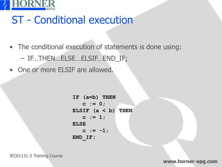 ST - Conditional execution