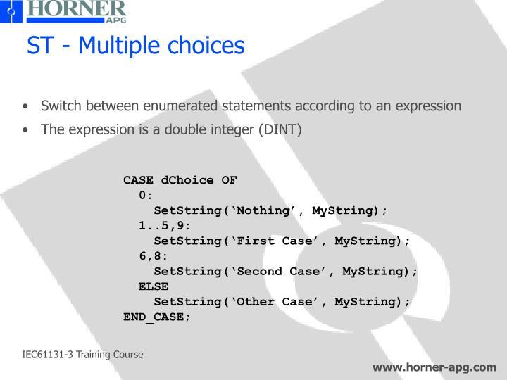 ST - Multiple choices