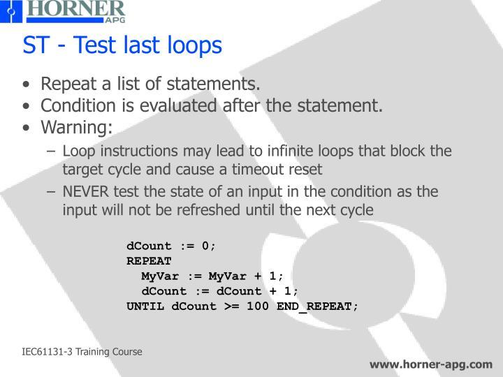 ST - Test last loops