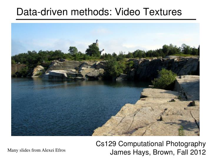 Data driven methods video textures