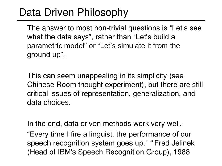 Data Driven Philosophy