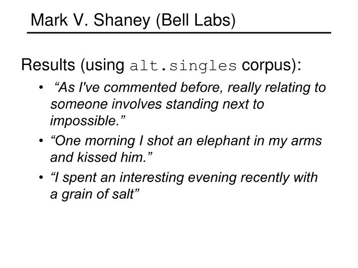 Mark V. Shaney (Bell Labs)