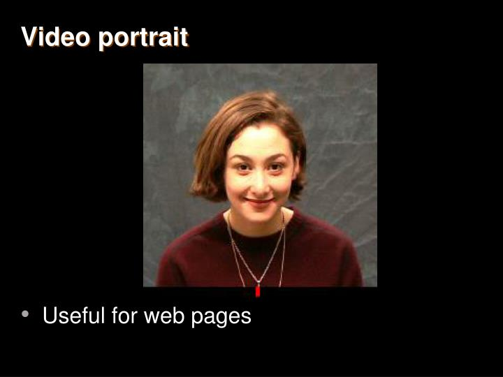 Video portrait