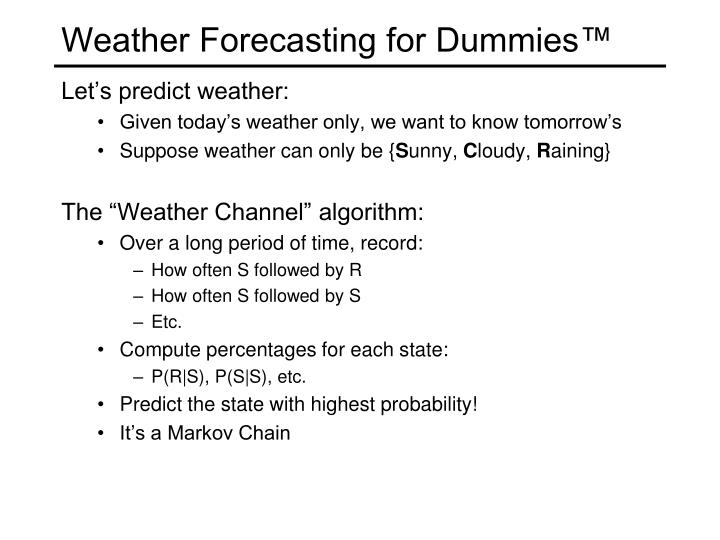 Weather Forecasting for Dummies™