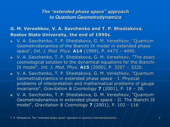 The extended phase space approach to quantum geometrodynamics