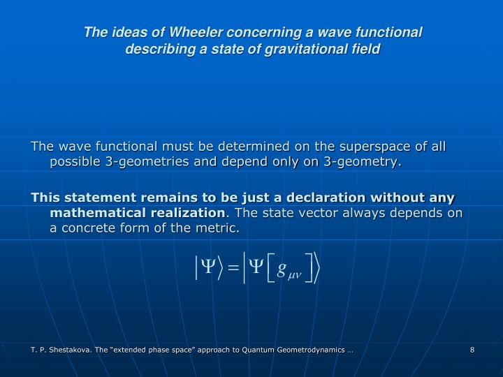 The ideas of Wheeler concerning a wave functional