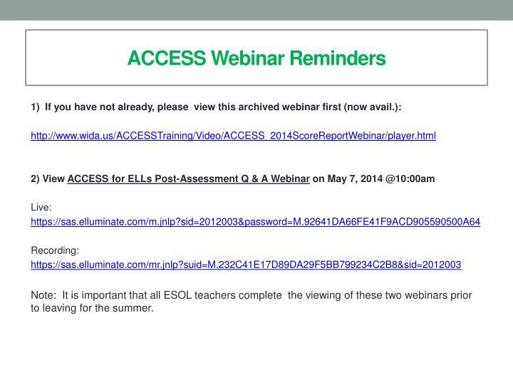 ACCESS Webinar Reminders