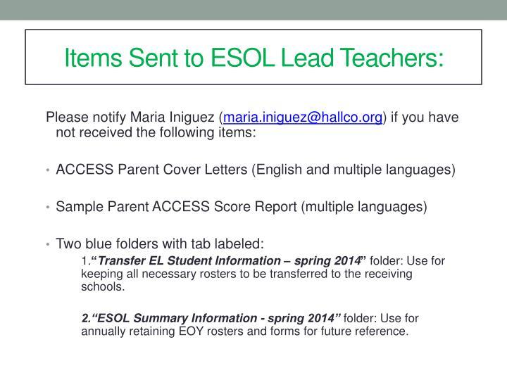 Items Sent to ESOL Lead Teachers: