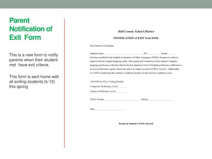 Parent  Notification of  Exit  Form