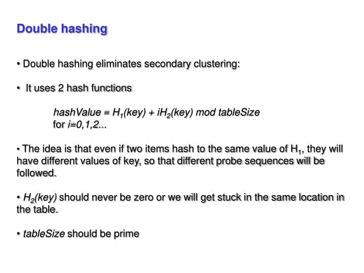 Double hashing
