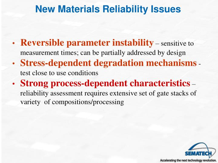 New Materials Reliability Issues